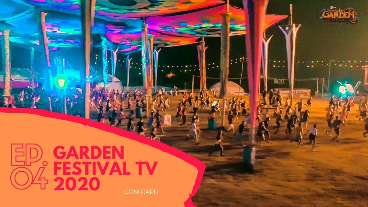 DEU CORRERIA NO MAINSTAGE | Garden Festival TV 2020 - Ep. #04