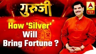 Guruji With Pawan Sinha How Silver Will Bring Fortune  Full Episode 03.06.2019  ABP News