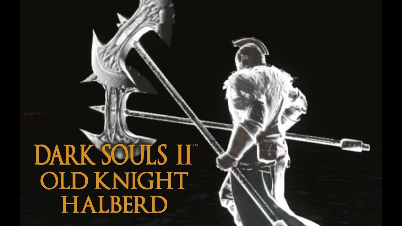 Dark Souls 2 Old Knight Halberd Tutorial (dual wielding w/ power stance)