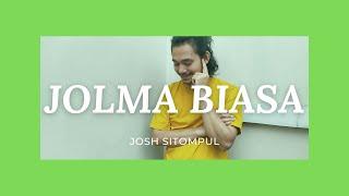 JOLMA BIASA (Cover by Josh Sitompul)   Lagu Batak