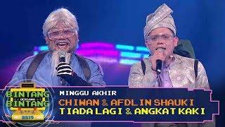 BBB 2019 (Minggu Akhir) : Chiwan & Afdlin Shauki - Tiada Lagi & Angkat Kaki