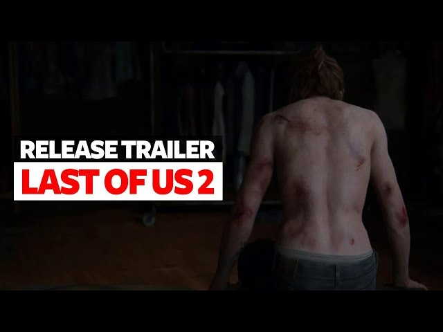 The Last of Us Part 2 Release Date Reveal Trailer - New Survival Horror Game 2020 (PS4)