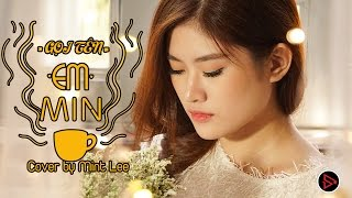 GỌI TÊN EM -MIN - MV COVER - MINT LEE - BIGO IDOL- SPLAY CHANNEL