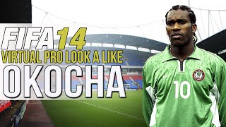 FIFA 14 PS4 | VIRTUAL PRO LOOK A LIKES | JAY JAY OKOCHA