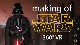 STAR WARS 360 VR - MAKING OF - Star Wars: Hunting of Fallen