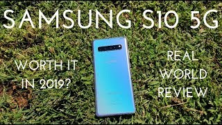 Samsung S10 5G - Worth it in 2019? (Real World Review)