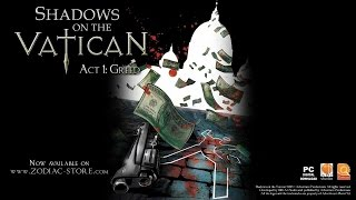 Shadows on the Vatican Act I Greed PC Gameplay | 1080p