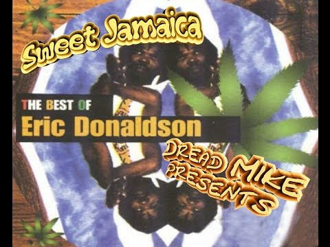 Eric Donaldson - Sweet Jamaica (Best Of Mix)