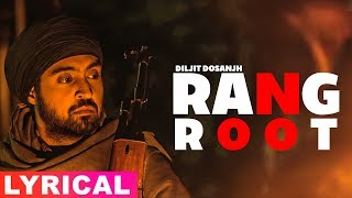 Rangroot (Lyrical Video) | Diljit Dosanjh | Punjab 1984 | Latest Punjabi Songs 2019 | Speed Records
