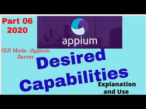 Appium Training- Part 6- What Are Desired Capabilities And How To Define In Appium Server GUI Mode.