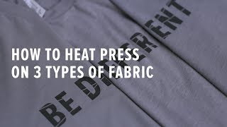 How to Heat Press on 3 Types of Fabric