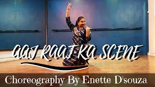 AAJ RAAT KA SCENE | JAZBAA | BADSHAH, SHRADDHA PANDIT | CHOREOGRAPHY BY ENETTE D'SOUZA