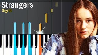 "Sigrid - ""Strangers"" Piano Tutorial - Chords - How To Play - Cover"
