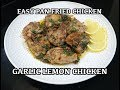 Lemon Garlic Chicken - Easy Garlic Chicken - Easy Fried Chicken