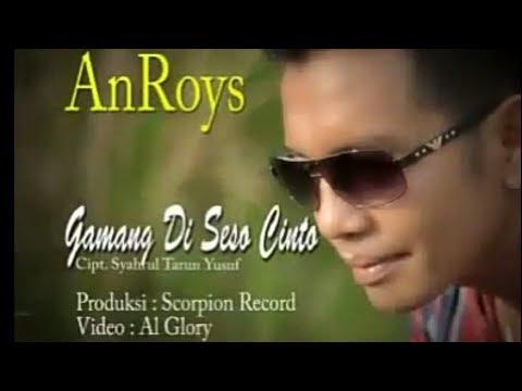 An Roys - Gamang Di Seso Cinto #minangkanindonesia