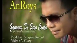 Gambar cover An Roys - Gamang Di Seso Cinto #minangkanindonesia