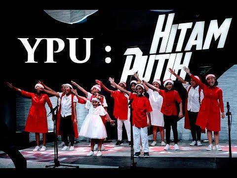 YPU di Hitam Putih Edisi Natal (25/12/2019)