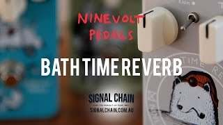 Ninevolt Pedals: BATH TIME REVERB
