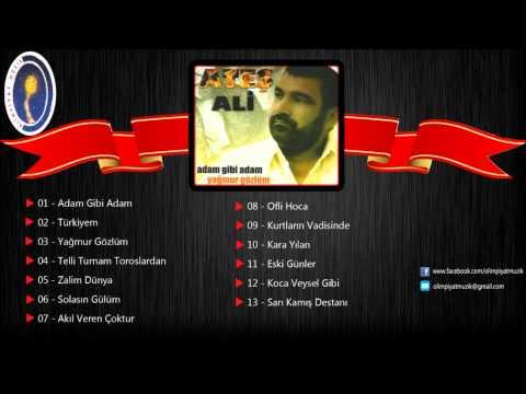 Ateş Ali - Adam Gibi Adam