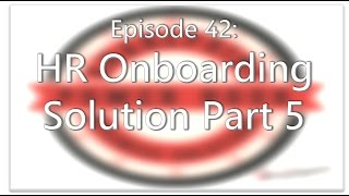 SharePoint Power Hour Episode 42: HR Onboarding solution part 5