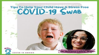 Tips to Help Your Child Have A Stres Free COVID-19 Swab