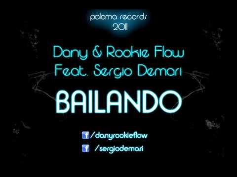 Dany & Rookie Flow Feat Sergio Demari - Bailando