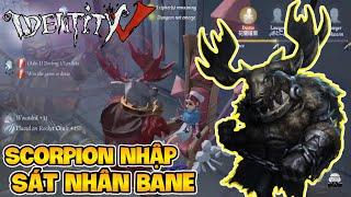 Identity V - Scorpion chơi Identity V Sát Nhân Bane Và Cái Kết Sẽ NTN? | Việt Thắng Gaming