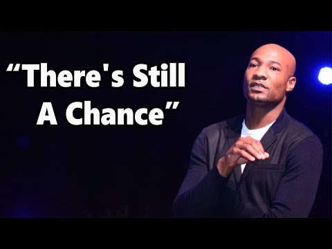 """There's Still A Chance"" Pastor Keion Henderson"