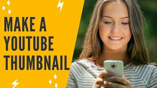 HOW TO MAKE YOUTUBE THUMBNAILS USING IPHONE: Make A Custom YouTube Thumbnail On iPhone