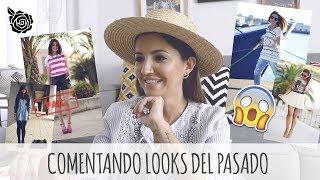 COMENTANDO LOOKS DEL PASADO | ALEXANDRA PEREIRA