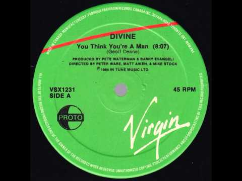 Divine ‎– You Think You're A Man (12'' extended)
