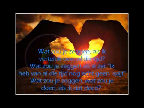 Bløf - Wat Zou Je Doen? (lyrics)