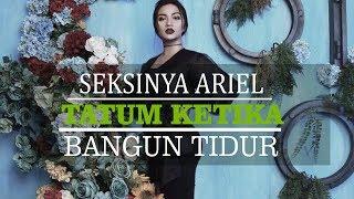 Video Bangun Tidur Langsung Narsis, Penampilan Ariel Tatum Ini Seksi Abis! download MP3, 3GP, MP4, WEBM, AVI, FLV November 2019