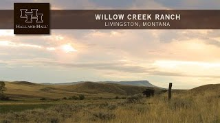 Willow Creek Ranch -livingston, Montana