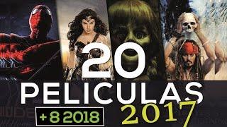 20 Películas Más Esperadas del 2017 + 8 Sorpresas del 2018