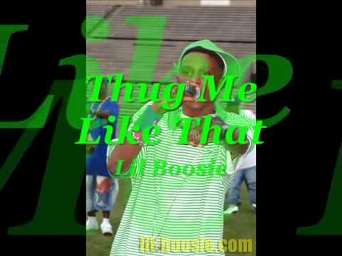 Lil Boosie: Thug Me Like That