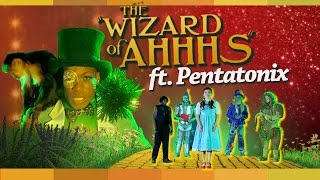 the wizard of ahhhs by todrick hall ft pentatonix