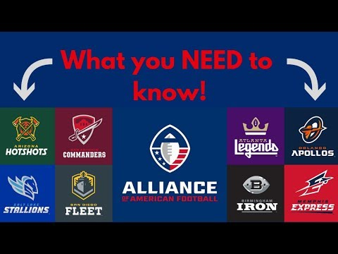 What you NEED to know about the Alliance of American Football (AAF)  League!