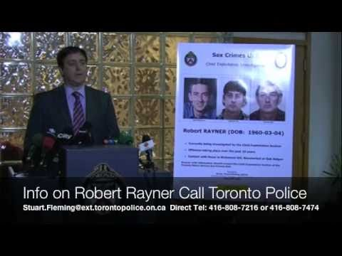 Robert Rayner Info on Alleged Online Sex Predator Call Toronto Police 416-808-7474 from YouTube · Duration:  9 minutes 53 seconds