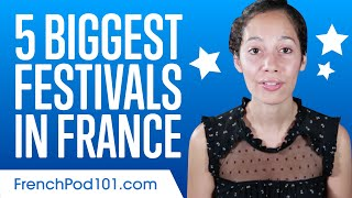 5 Biggest Festivals in France