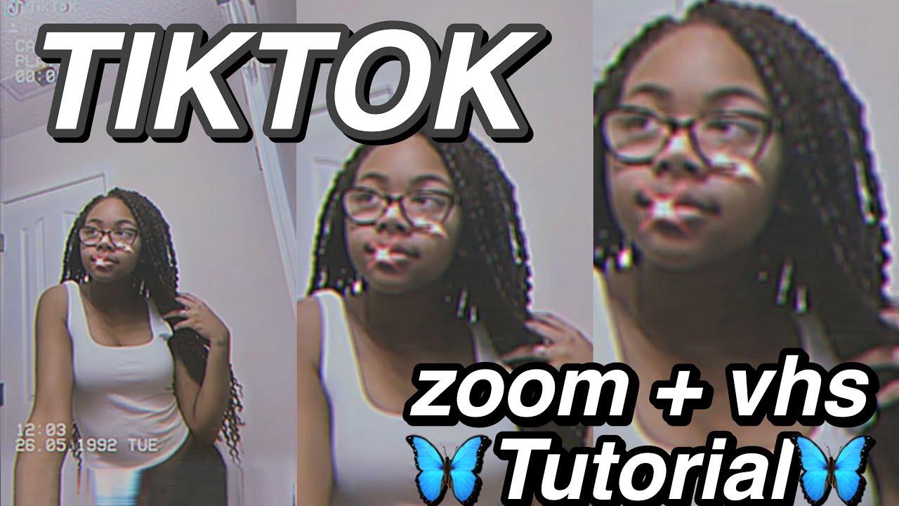 Super Easy Smooth Zoom In Vhs Tiktok Tutorial How To Aesthetic Trendy Zoom Effect For Tiktok Youtube