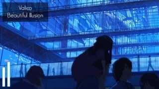 Valico - Beautiful Illusion