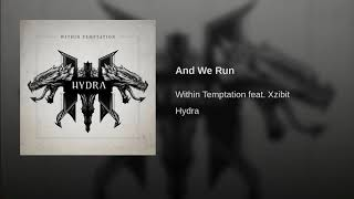 Provided to YouTube by GoodToGo GmbH And We Run · Within Temptation...