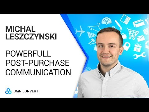 Michal Leszczynski - Strike while the iron's hot. How to rock your post-purchase communication