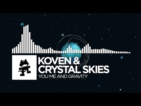 Koven & Crystal Skies - You Me And Gravity [Monstercat Release]