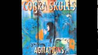 Cobra Skulls - The Mess