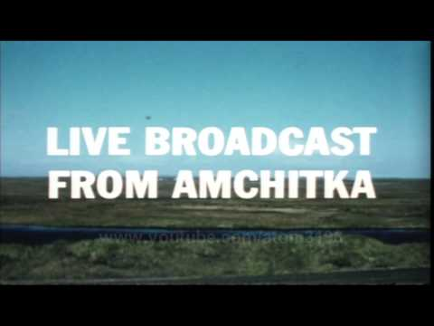 HD THE AMCHITKA PROGRAM underground nuclear test