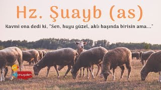 Hz. ŞUAYB (as) - 26 ARALIK 2018