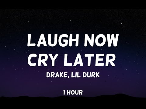 Drake – Laugh Now Cry Later ft. Lil Durk 1 Hour