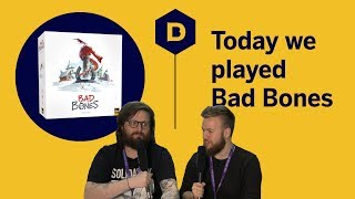 Today We Played Bad Bones (at PAX West 2019)